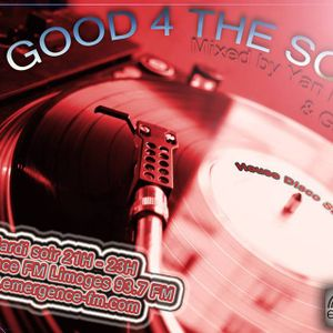 It's Good 4 The Soul Radio Show - 184 : Yan Parker