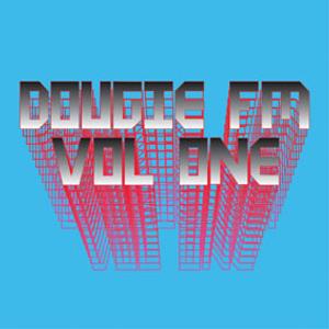 Dougie FM Vol 1