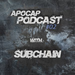 Apocap Podcast #2 with Subchain