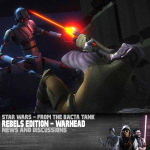 Star Wars Rebels Edition: Warhead