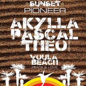 SUNSET PIONEER | THEO GROOVES, PASCAL HOLY DEEP,  AKYLLA @ THEROS WAVES | 22.6.14
