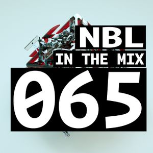 NBL - In The Mix 065