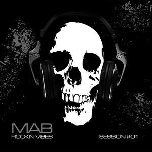 MAB - ROCKIN VIBES SESSION 1