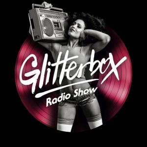 Glitterbox Radio Show 127 presented by Melvo Baptiste