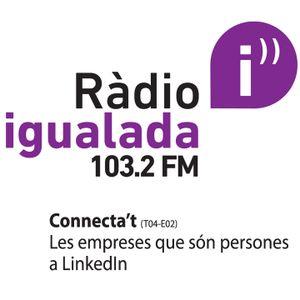 Connecta't / Ràdio Igualada / Les empreses que són persona a LinkedIn