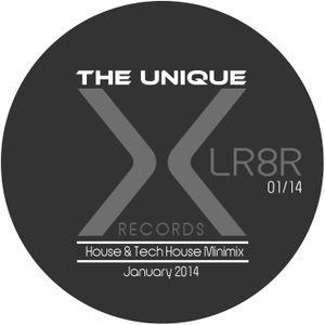 The Unique - House & Tech House Minimix - January 2014
