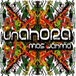 08. unAHORA - Prana @ Mas Jahma Sound