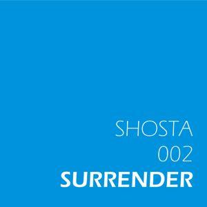 Shosta 002 Surrender