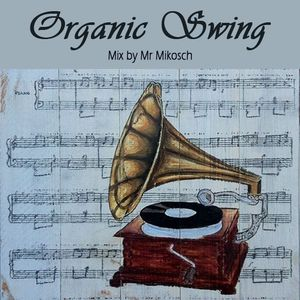Organic Swing