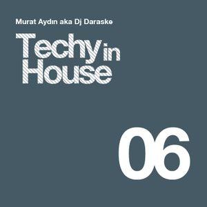 Dj Daraske - Techy In House Set V 6.0