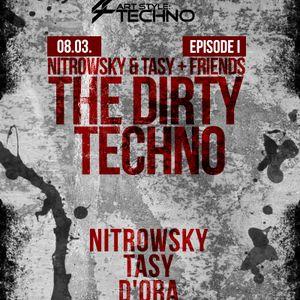Art Style: Techno | Nitrowsky & Tasy + Friends : The Dirty Techno | Episode I : TASY