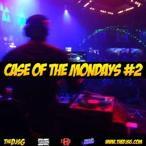 THE DJ SG - Case of the Mondays 2