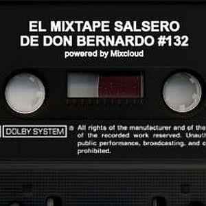 El Mixtape Salsero de Don Bernardo - Emisión #132