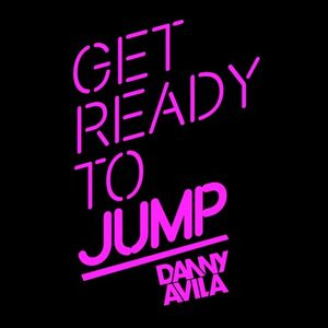 Danny Avila - Ready To Jump - 12-Mar-2014