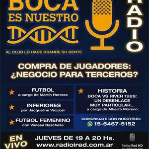 Boca es Nuestro. Programa 6. Jueves 8/9/16 en Radio iRed HD.