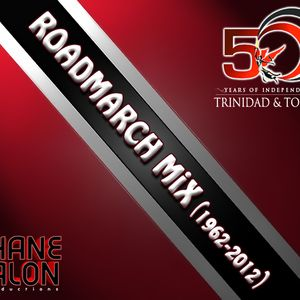 T&T ROADMARCH MiX *1962-2012* (Trinidad & Tobago 50th Independence)