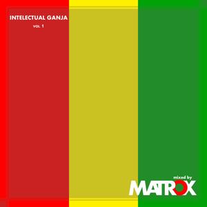 Matrox - Intelectual Ganja (vol. 1)