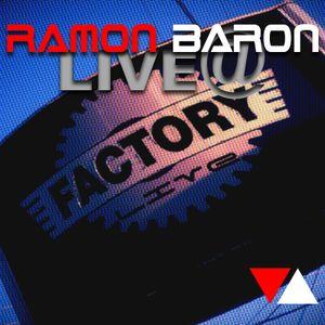 The Factory August 2012 (Dj Ramon Baron)