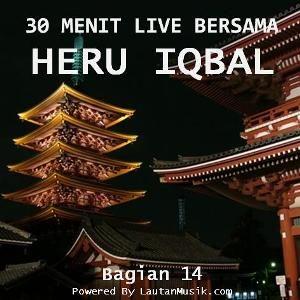 30 Menit Live bersama Heru Iqbal - Bagian 14