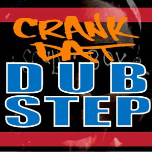 Crank That Dubstep
