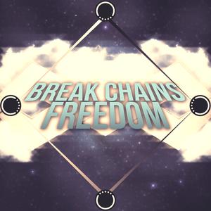 Break Chains Freedom Cast