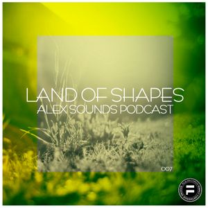 "FLU.Records Podcast ""Land Of Shapes 007"" by ALEX SOUNDS"