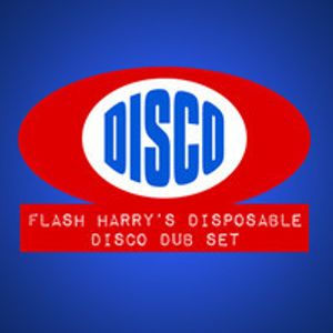 """Flash Harry's """"Disposable Disco Mix"""" - IDEAL Weekender Live Set."""