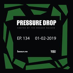 Pressure Drop 134 - Diggy Dang | Reggae Rajahs [01-02-2019]