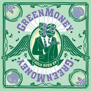 Greenmoney 'Gold Ru$h' Promo Mix