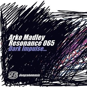 Arko Madley - Resonance 065 (2016-08-01)