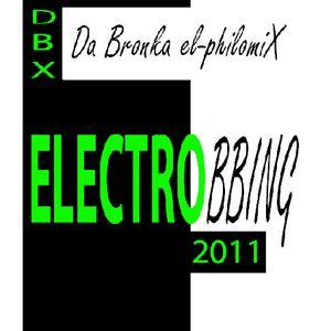 ELECTROBBING 2011 by DBX