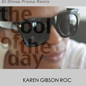 KAREN GIBSON ROC - The Cool Of The Day - PROMO MIX