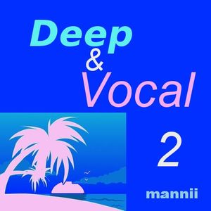 Deep & Vocal 2