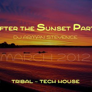 AFTER THE SUNSET PARTY 2012 [MIXED BY DJ ARMAN STEVENCE]