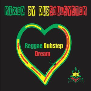 ReggaeDubstep Dream