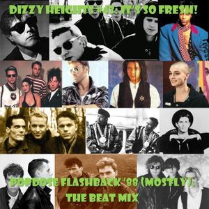 Dizzy Heights #43: It's So Fresh! Popdose Flashback '88 (Mostly): The Beat Mix