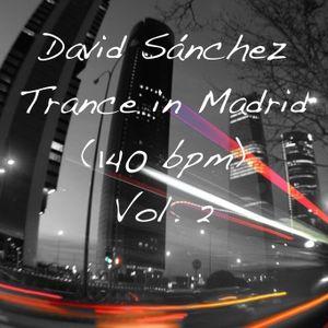 Trance in Madrid (140bpm) vol.2 by David Sanchez