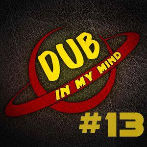 Dub In My Mind #13
