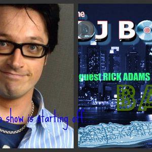 DJ Bob Show - Interview with DJ Rick Adams