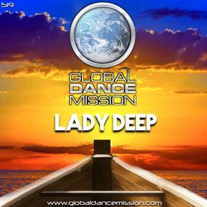 Global Dance Mission 519 (Lady Deep)