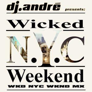 dj.andré - WKD NYC WKND MX HouseMix Part A