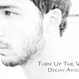 Turn Up The Volume [Deejay Ayoub L]