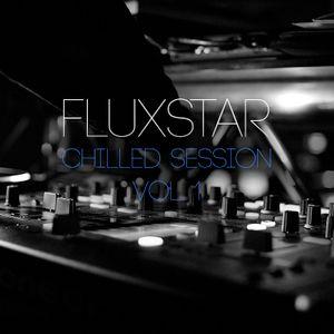 Fluxstar - Chilled Session Vol. 1