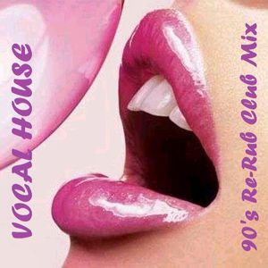 This is vocal house 90 39 s re rub club mix 014 by codge for 90s vocal house