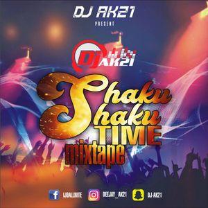 NEW NAIJA AFROBEAT STREET MIX BY DJ AK21 (SHAKU SHAKU MIX) by