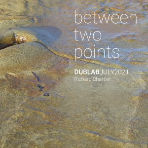 between two points. July 2021 radio show by Richard Chartier (for Dublab)