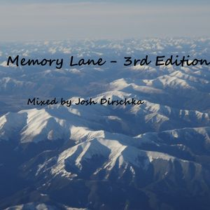 Memory Lane - 3rd Edition - Mixed by Josh Dirschka