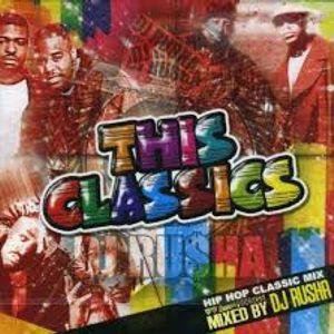 DJ RUSHA THIS CLASSICS
