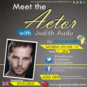 Meet the Actor with judith Audu Guest : KEVIN LESLIE