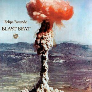 Felipe Facundo - BLAST BEAT #GO